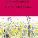 etiquette quotes hazrat ali quotes