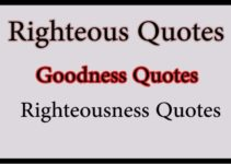 righteous quotes righteousness quotes goodness quotes